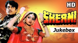 Sherni 1988 Songs - Sridevi - Pran - Shatrughan Sinha | Popular Bollywood Songs [HD]