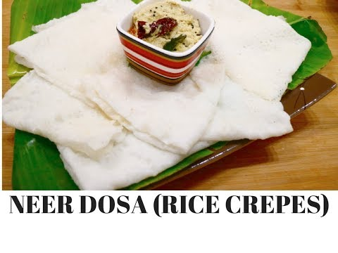 Neer Dosa (rice crepes) | Mangalorean Neer Dosa Recipe Video | Tissue Paper Dosa -Curry for the Soul