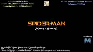 Soundtrack Spider-Man: Homecoming (Theme Song 2017) - Trailer Music Spider-Man: Homecoming