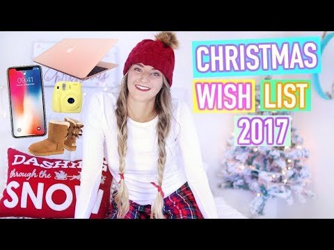 Christmas Wish List 2017 / Teen Gift Guide