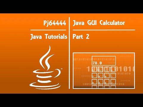 Java GUI Calculator Tutorial(OLD) - Part 2 of 4