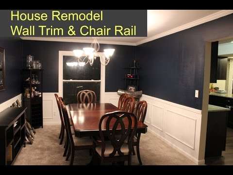 Wall Trim and Chair Rail - Room Remodel