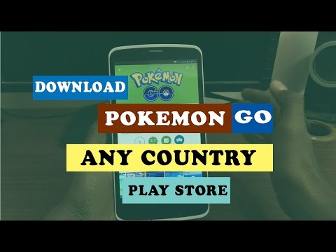 Download POKEMON Go Any Country From playstore