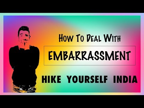 HOW TO DEAL WITH EMBARRASSMENT (Hindi) - Hike Yourself India