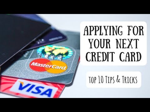 Tips & Tricks When Applying for a Credit Card | 10 Ways to Improve Your Odds for an Approval