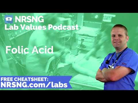 Folic Acid Nursing Considerations, Normal Range, Nursing Care, Lab Values Nursing
