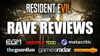 RESIDENT EVIL 7 GETTING RAVE REVIEWS | RE7 News | High Scores From Top Reviewers