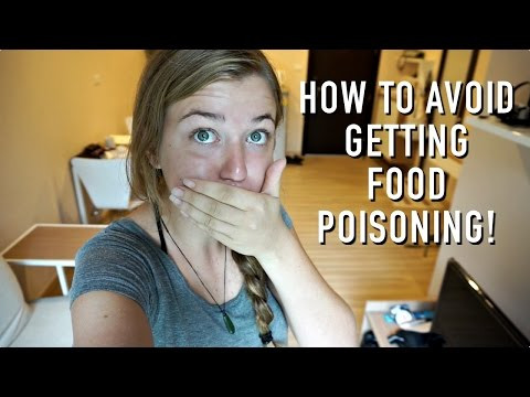 HOW TO AVOID GETTING FOOD POISONING WHILST TRAVELLING!