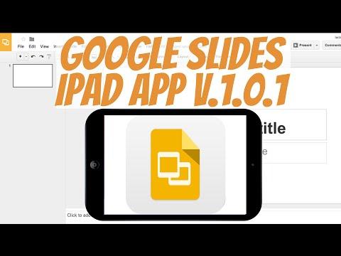 How To: Google Slides iPad App Tutorial v.1.0.1