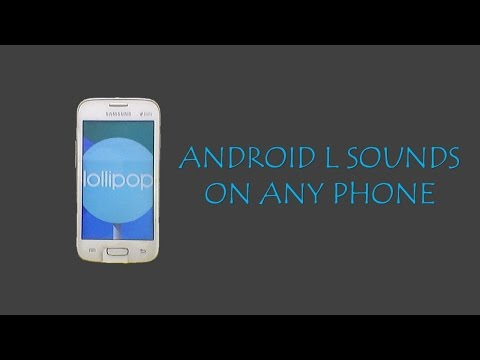 Get Android L sounds on any phone easily