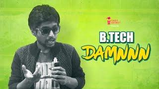 B.Tech DAMMMNNN! | A Spoof Of Manchu Vishnu