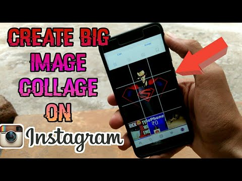 How to Create Big Photo collage (Photo Grid) On Instagram