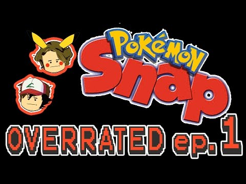 Overrated? Ep. 1 - Pokemon Snap