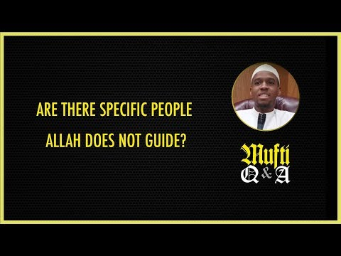 Are There Specific People Allah Does Not Guide?
