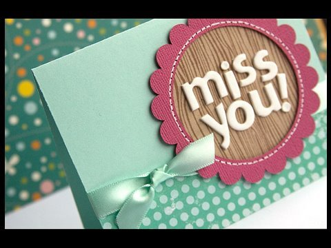 Miss You - Make a Card Monday #66