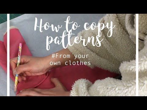 How to make patterns from your own clothes tutorial # sewing project No.24