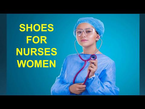 Best Nursing Shoes 2017 - 2018 | Best Shoes For Nurses Women and Men