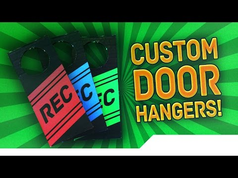[TUTORIAL] How to make Custom Door Hanger Signs - Let People Know You Are Recording A Video!