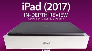iPad 2017 vs iPad Air 2 and iPad PRO [4K]