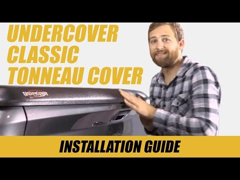 How to Install an UnderCover Classic Tonneau Cover