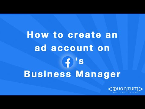 How to create an ad account on Facebook's Business manager