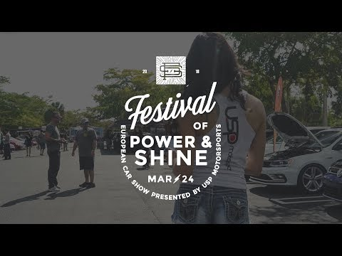 Festival Of Power & Shine 7 Recap // USP Motorsports