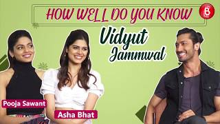 'How Well Do You Know Vidyut Jammwal': JUNGLEE Girls Pooja Sawant & Asha Bhat REVEAL SECRETS