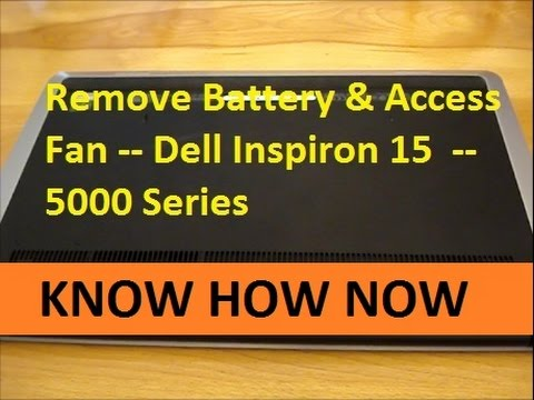 Dell Inspiron 15 5000 Battery Removal & Fan Access