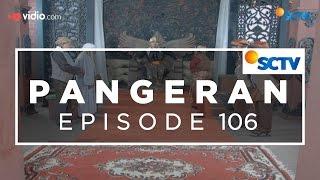 Pangeran - Episode 106