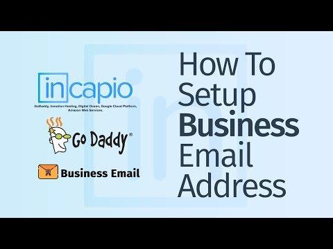 How To Setup Business Email Address | GoDaddy | 2018