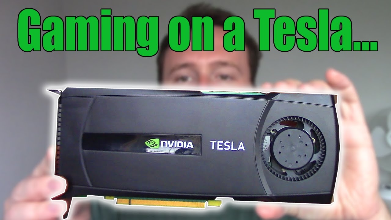 Why You Shouldn't Try Gaming With an Nvidia TESLA Graphics card...
