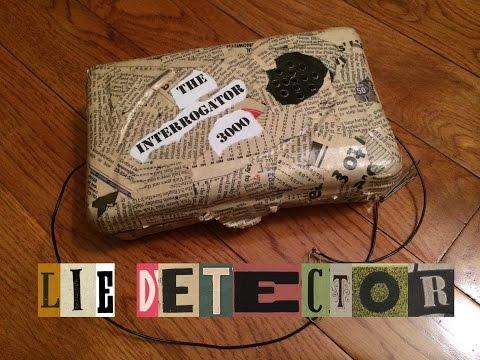 Dewey Mac - How to Make a Lie Detector