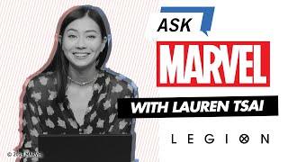 Legion's Lauren Tsai answers YOUR questions! | Ask Marvel