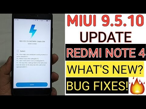 MIUI 9.5.10 Update For Redmi Note 4 | What's New? Bug Fixes?Security Patch?