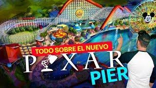 PIXAR PIER nueva area en Disney California Adventure