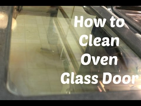 How to Clean Oven Glass door with only two ingredients | No hard scrubbing