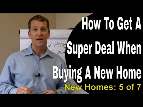 How To Get a Super Deal When Buying a New Home