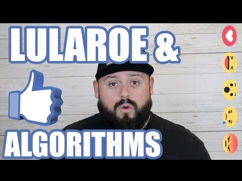 LuLaRoe & The Facebook Algorithm