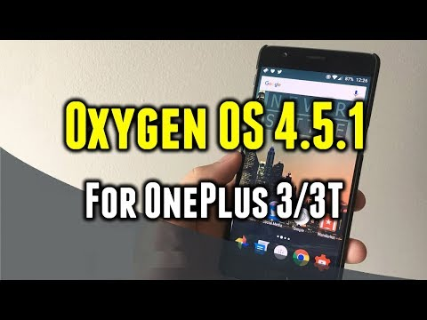 Oxygen OS 4.5.1 for OnePlus 3/3T | What's New