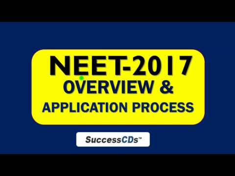 NEET 2017 Application Process, Eligibility, Dates - NEET-2017 Overview