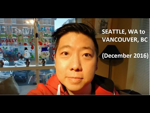 Seattle to Vancouver - Dec 2016