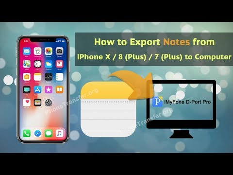How to Export Notes from iPhone X / 8 (Plus) / 7 (Plus) to Computer