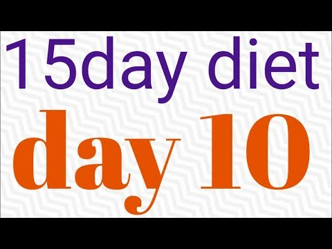 weight lose plan/15 day diet plan for ladies/day 10 diet/loose up 6 kg in 15 days/