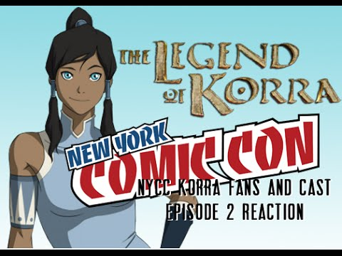 NYCC - Legend of Korra Season 4 Panel (Cast Episode 2 Reaction)