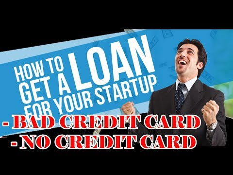 How To Get Small Business Loan - Get The Loan With Bad and No Credit Card