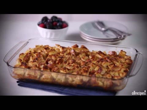How to Make Easy French Toast Casserole | Breakfast Recipes | Allrecipes.com