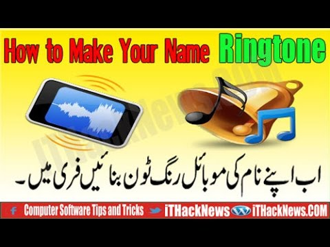 How to Make your Name Ringtone by Online for free ! Mobile