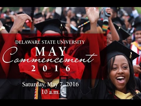 128th Delaware State University Commencement Ceremony