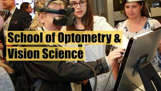 School of Optometry and Vision Science