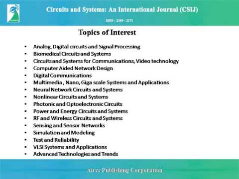 Circuits and Systems: An International Journal (CSIJ)